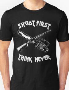 shoot first think never Unisex T-Shirt