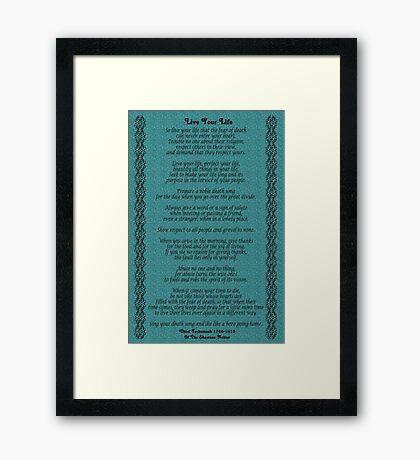 """""""Live Your Life""""  by Chief Tecumseh Turquoise  Framed Print"""