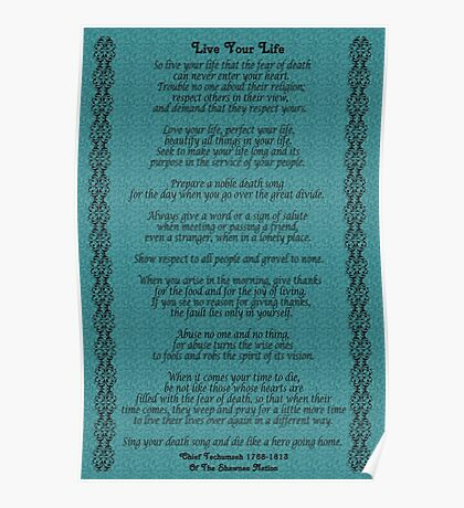 """""""Live Your Life""""  by Chief Tecumseh Turquoise  Poster"""