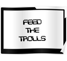 Feed the Trolls Poster