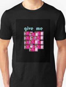 give money Unisex T-Shirt