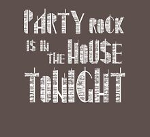 Party Rock is in the House Tonight Womens Fitted T-Shirt