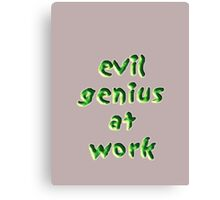 evil genius at work Canvas Print