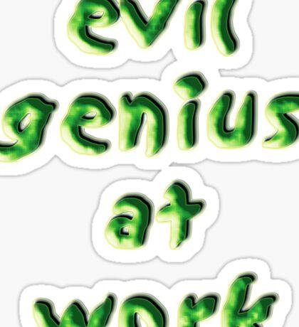 evil genius at work Sticker