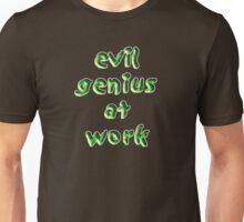 evil genius at work Unisex T-Shirt