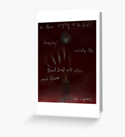 Is There Singing In The Void? Greeting Card