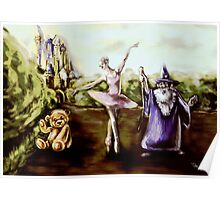A Ballerina, Wizard, and Teddy Bear in a Children's Fairytale digital painting Poster