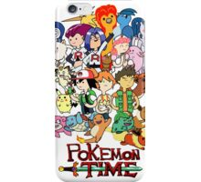 Pokemon time iPhone Case/Skin