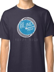 """Blind Hour Podcast """"In Braille"""" Classic T-Shirt"""