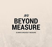 Wit beyond measure is man's greatest treasure by asar1437