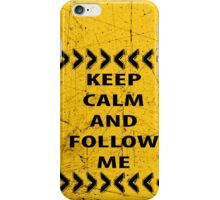 keep calm and follow me - used look iPhone Case/Skin