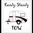 Ready Steady Tow by Sharon Poulton