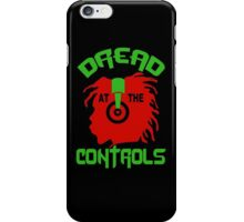Dread At The Control iPhone Case/Skin