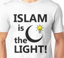 ISLAM IS THE LIGHT Unisex T-Shirt