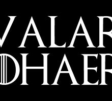 Game Of Thrones - Valar Dohaeris W by 0Chara