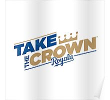 TAKE THE CROWN KANSAS CITY Poster