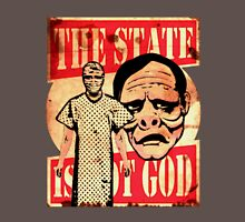 The State Is Not God Unisex T-Shirt