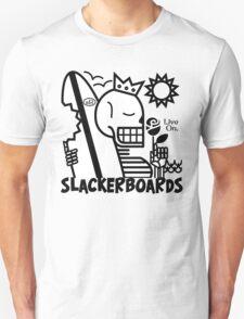 Live On slackerBoards! T-Shirt