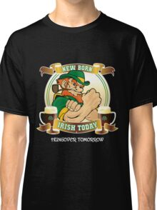 St Patrick's Day - New Born Irish Today Variant Dark Classic T-Shirt