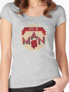 It's a Man Women's Fitted Scoop T-Shirt