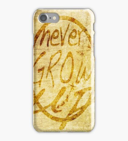 Never grow up. iPhone Case/Skin