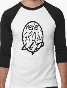 Never grow up. Men's Baseball ¾ T-Shirt