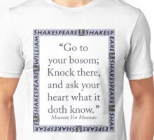 Go To Your Bosom - Shakespeare Unisex T-Shirt