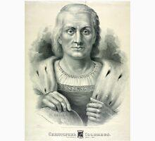 Christopher Columbus - 1892 - Currier & Ives Unisex T-Shirt