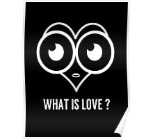 Heart What is Love Print  Poster