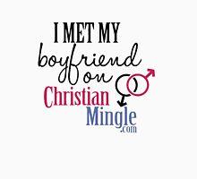 I Met My Boyfriend on ChristianMingle.com T-shirts T-Shirt