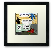 Be a super hero with the ladies Framed Print