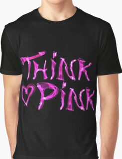 Think pink, fashion and style Graphic T-Shirt