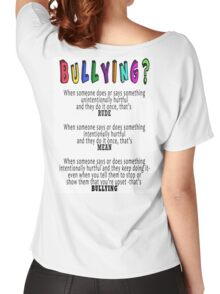 BULLYING? Women's Relaxed Fit T-Shirt