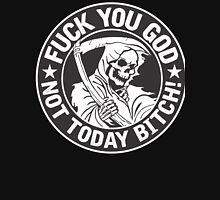 Fuck you God! T-Shirt