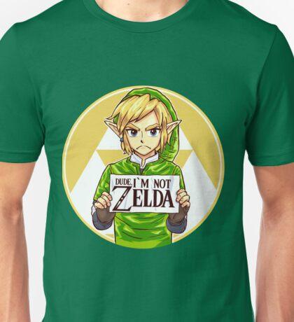 Dude, I'm Not ZELDA! Unisex T-Shirt
