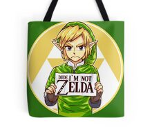 Dude, I'm Not ZELDA! Tote Bag