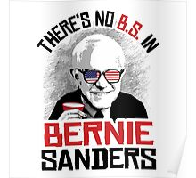 There's no B.S. in Bernie Sanders Poster