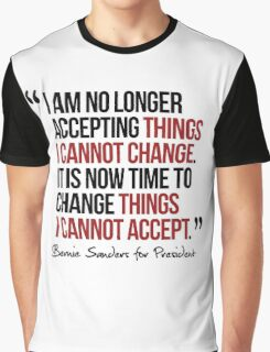 It is now time to change things I cannot accept Graphic T-Shirt