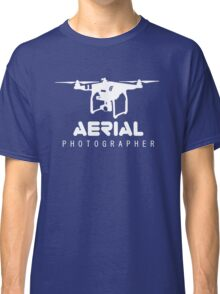 Aerial Photographer Classic T-Shirt