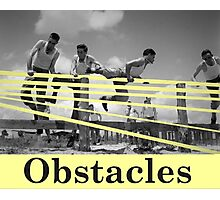 Obstacles Photographic Print