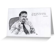 david brent quote  Greeting Card