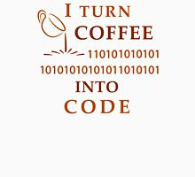 I turn coffe into code Unisex T-Shirt