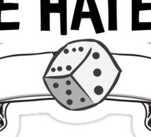 Dice Hate Me Sticker