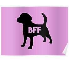 Pet BFF - Dog Best Friend Forever (black silhouette, color background) Poster