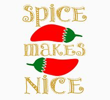 Spice Makes Nice Unisex T-Shirt