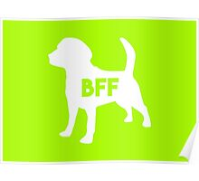Pet BFF - Dog Best Friend Forever (white silhouette, color background) Poster