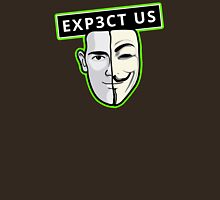 Expect Us - Anonymous Design Unisex T-Shirt