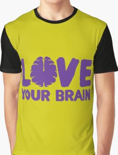 Love Your Brain Purple Quote Graphic T-Shirt
