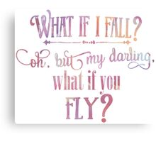 What If I fall Watercolor Canvas Print