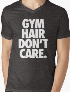 GYM HAIR DON'T CARE. Mens V-Neck T-Shirt